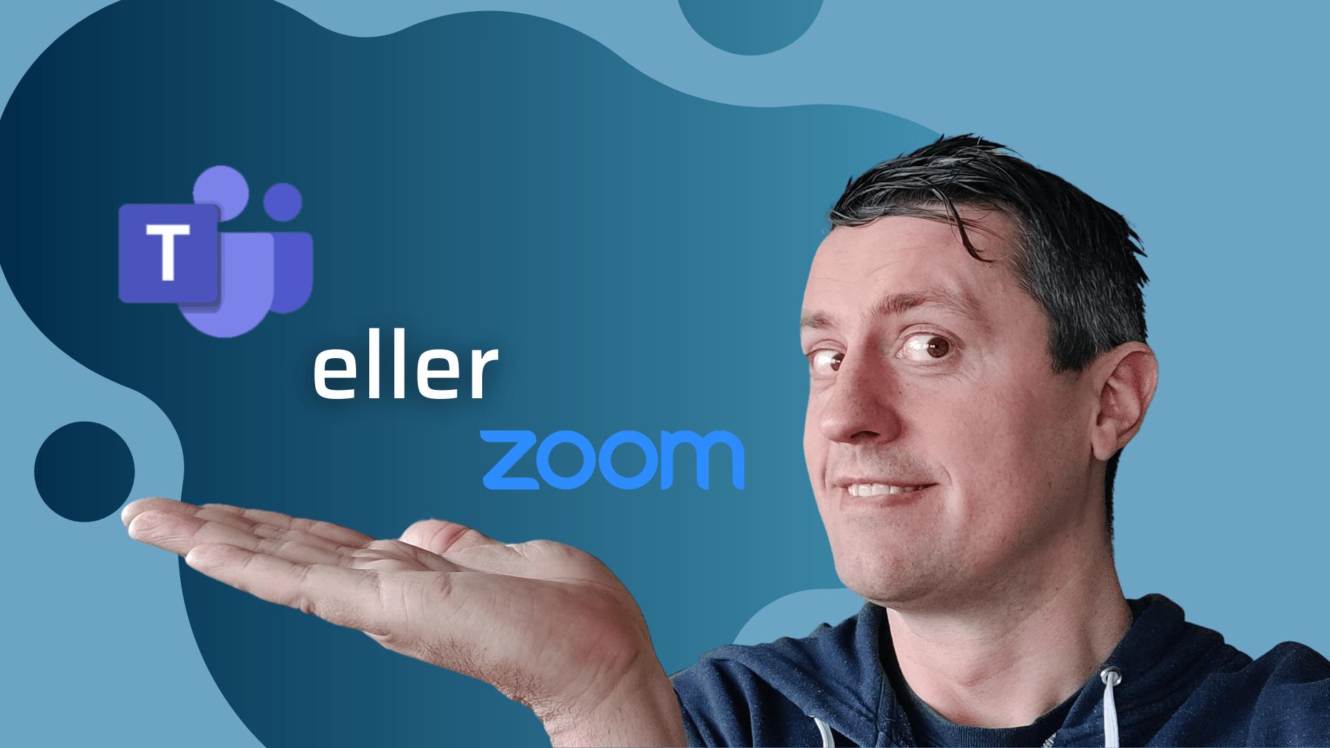 Teams eller Zoom til din virksomhed