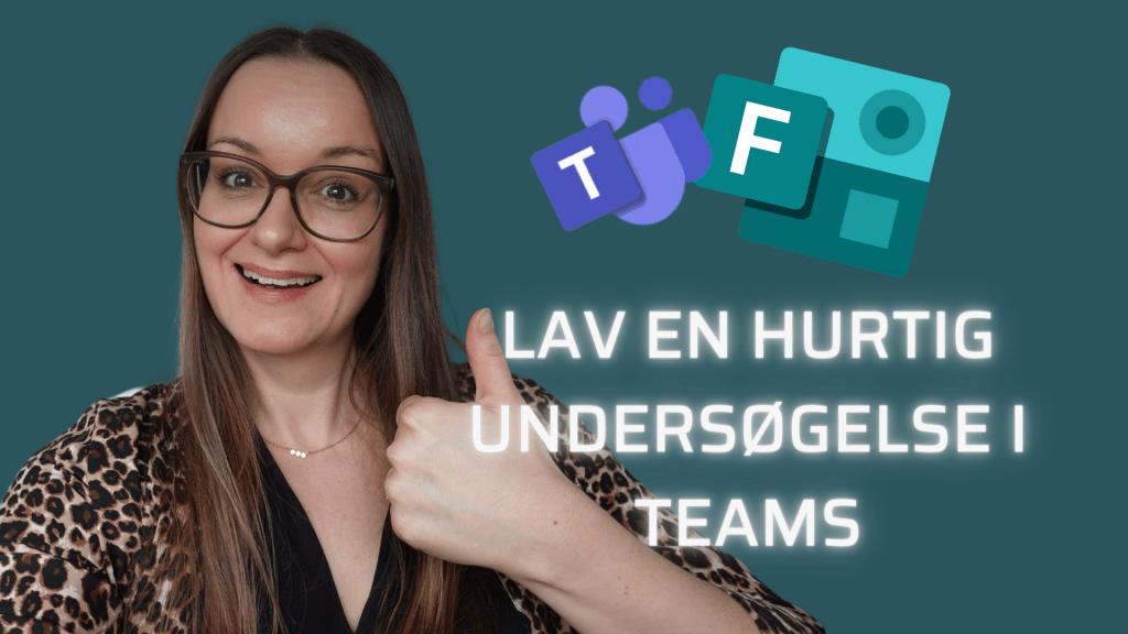 lav en hurtig undersøgelse med teams