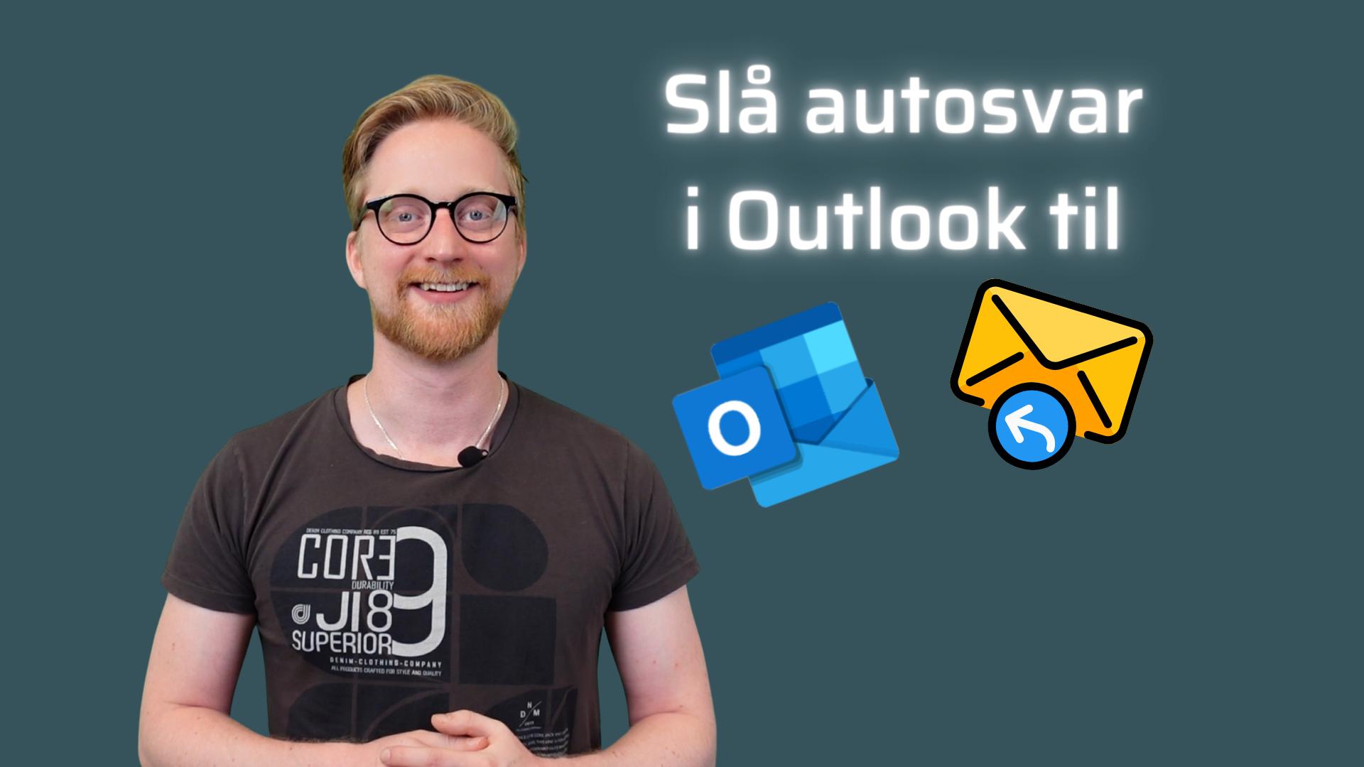 Slå autosvar i Outlook til (1)